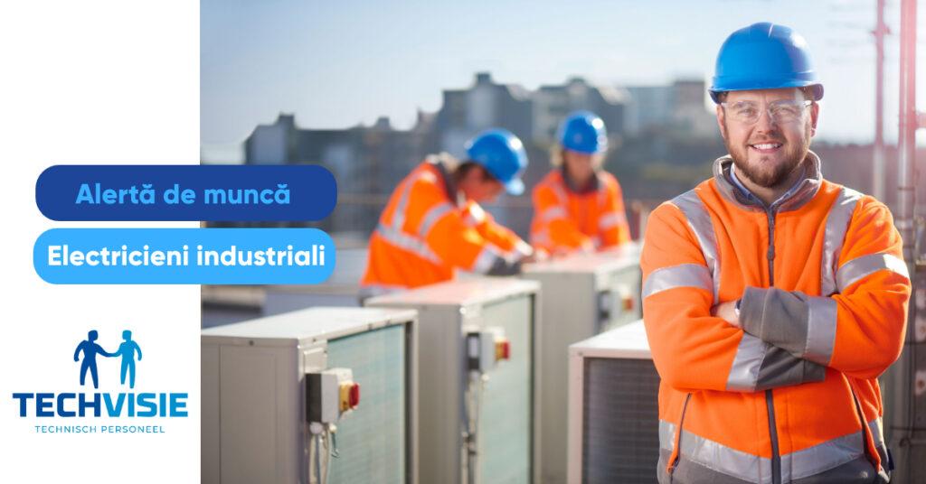 Alertă de muncă: electricieni industrial